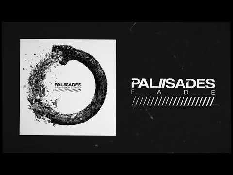 Palisades - Fade