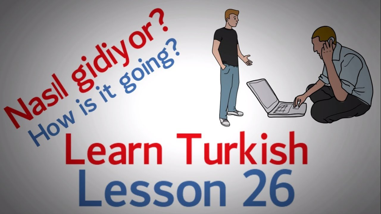 Learn Turkish Lesson 26 - Conversation Phrases (Part 6)