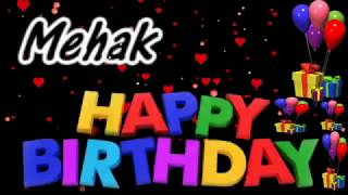 Mehak Happy Birthday Song With Name | Mehak Happy Birthday Song | Happy Birthday Song