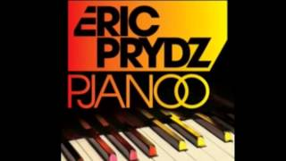 Eric Prydz - Pjanoo (Club Mix)