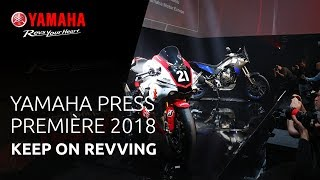 Yamaha Press Première 2018 - Keep On Revving