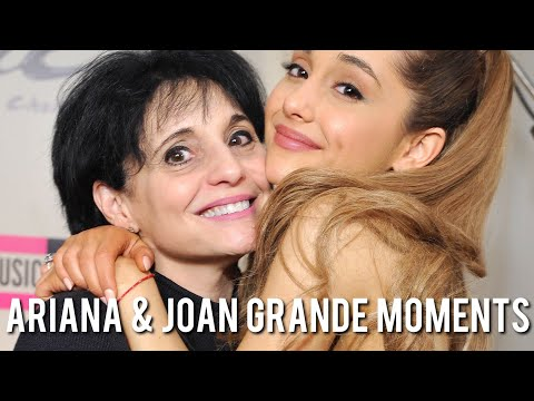 Ariana & Joan Grande Moments