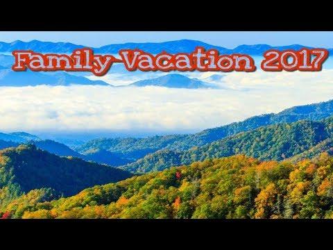 Smoky Mountain Vacation 2017
