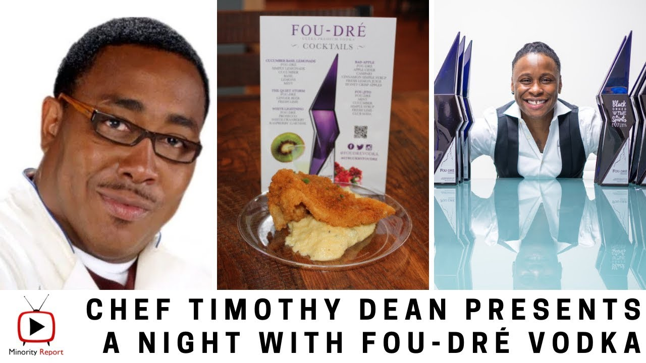 A Night with FOU-DRÉ Vodka, Chef Timothy Dean Restaurant