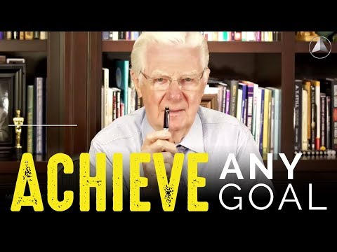 Bob Proctor - Achieve ANY Goal in 2018!