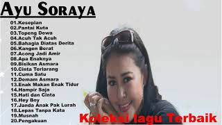 Ayu Soraya  Full album - Lagu Lawas Nostalgia Indonesia 80an90an