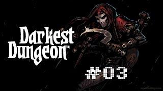 Darkest Dungeon Ep 03 | Keine Fackeln | Gameplay | deutsch/german