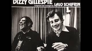 Dizzy Gillespie & Lalo Schifrin  - Free Ride ( Full Album )