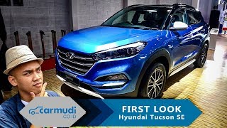 Hyundai Tucson SE (Special Edition) 2018 Indonesia - FIRST LOOK