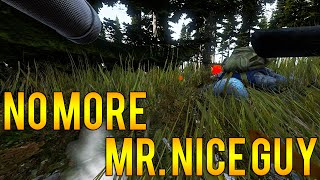 No More Mr. Nice Guy Episode 1 -  Soul Collector (DayZ Standalone)