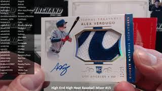 High End High Heat Baseball Mixer #15 ~ 11/16/18