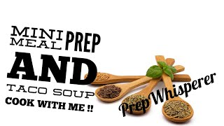 Mini WW meal prep and taco soup cook with me !!