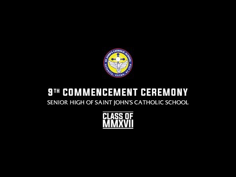 9th Commencement Ceremony - Senior High of Saint John's Cath