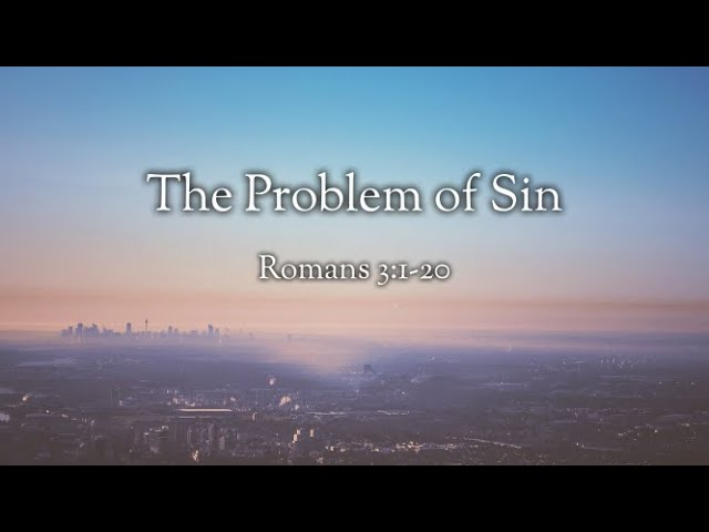 The Problem of Sin