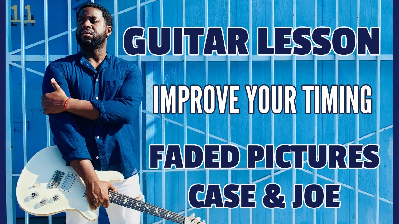 """Download [Intermediate R&B Guitar Lesson]  Case & Joe - """"Faded Pictures"""" by Kerry 2 Smooth"""