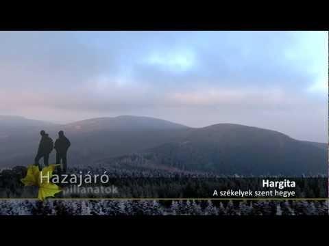 Hazajáró pillanatok - Hargita