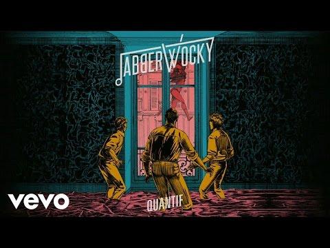 Клип Jabberwocky - Quantif