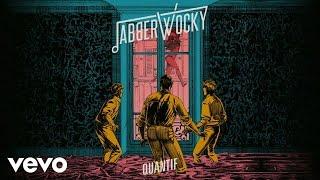 Jabberwocky - Quantif (Audio)