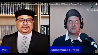 Introductory Live Session 5 With Muhammad Furqan Sahib of Australia 21.08.2020 at 4:30 German Time.