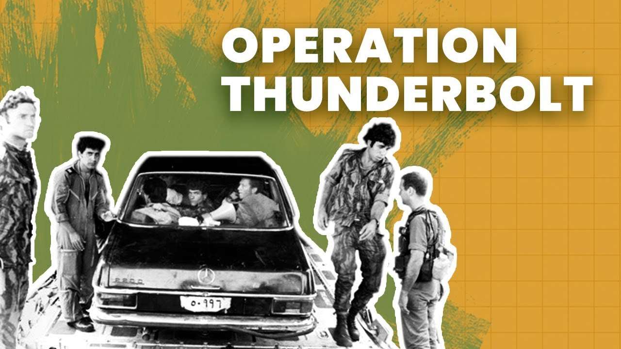 Israel's Covert Rescue Mission in Entebbe: Operation Thunderbolt