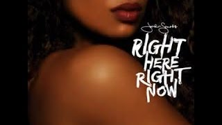 Right Here Right Now playlist (Jordin Sparks)