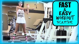 FASY & EASY WORKOUT ROUTINE!!!
