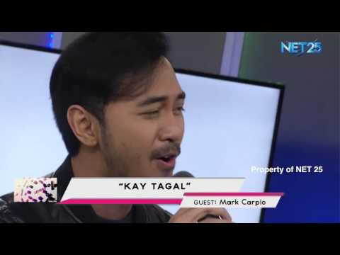 MARK CARPIO - KAY TAGAL (NET25 LETTERS AND MUSIC)