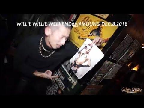 """【GUNHYPE TV】Willie Willie Weekend at.Jamdung Dec.8 2018""""HAISAI SOUND"""""""