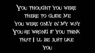 Just Like You (Lyrics)- Three Days Grace