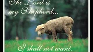 Psalm 23 (with text - press on more info.)