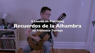 Lesson & Free PDF: Recuerdos de la Alhambra by Tárrega for Classical Guitar