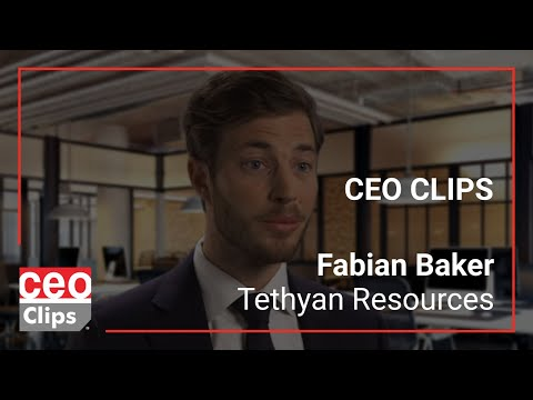 CEO Clips: Fabian Baker | Tethyan Resources | Mineral Exploration Company Focused on Copper & Gold