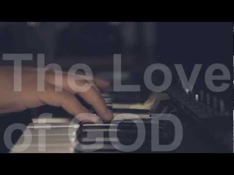 The Love of God [Hymn Cover]