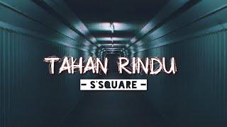 Tahan Rindu - Dj Qhelfin ( S'Square ) Fvnky - Mix New!!!!