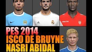 PES 2014: ISCO • Abidal • De Bruyne • Nasri FACEPACK | Download  [PC] Thumbnail