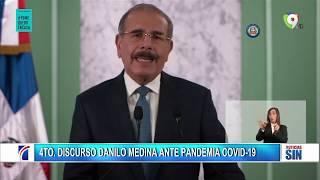 EN VIVO 4TO DISCURSO DANILO MEDINA ANTE PANDEMIA COVID-19