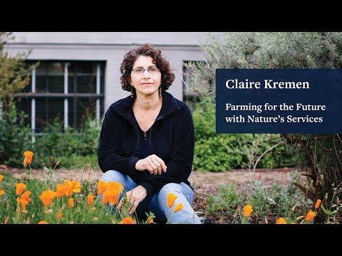 Farming for the Future: Claire Kremen