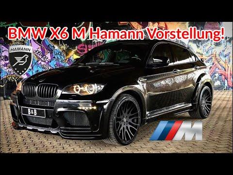 BMW X6 M Hamann Vorstellung I Bestandsaufnahme!