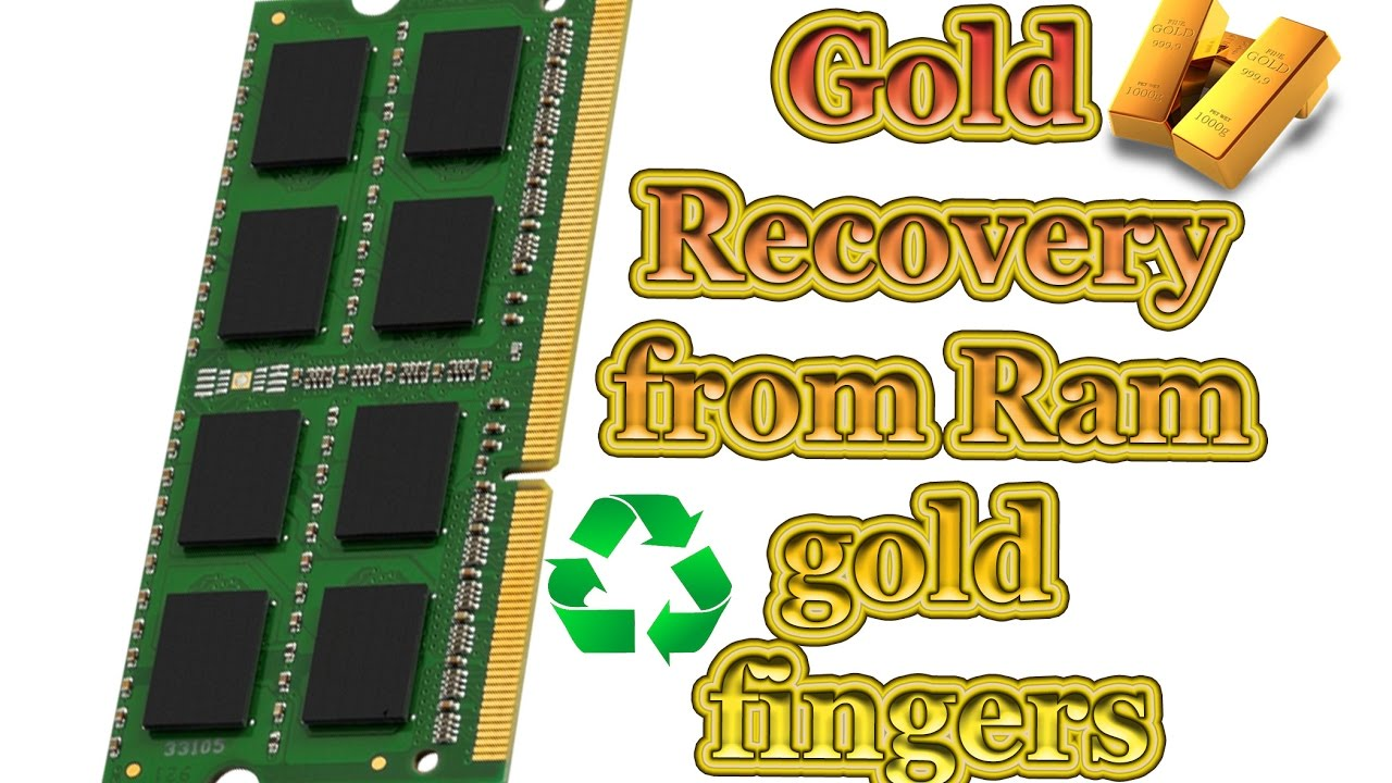 How To Recover Gold From Ram Fingers Easy Method Youtube High Yield Plated 14k Circuit Boards Scrap Recovery For Sale