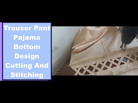 In Hindi/Trouser Pant Pajama Design Cutting And Stitching/Simple Trouser Cutting In Urdu/Hindi