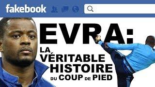 EXCLU: EVRA, LA VERITABLE HISTOIRE DU COUP DE PIED