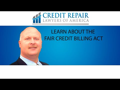 Learn About the Fair Credit Bill Act | Credit Repair Lawyers of America