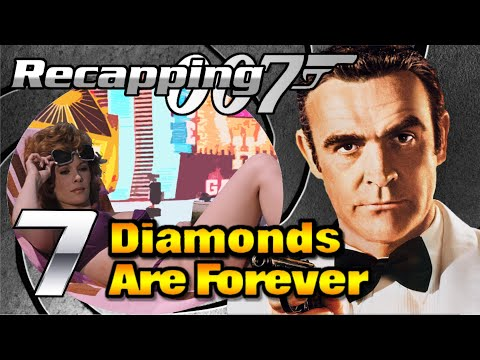 Recapping 007 #7 - Diamonds Are Forever (1971) (Review)
