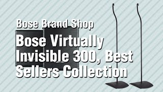 Bose Virtually Invisible 300, Best Sellers Collection // Bose Brand Shop