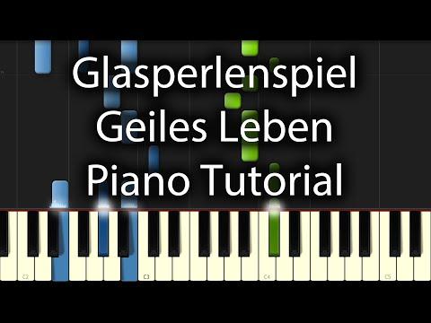 Glasperlenspiel - Geiles Leben Tutorial (How To Play On Piano)