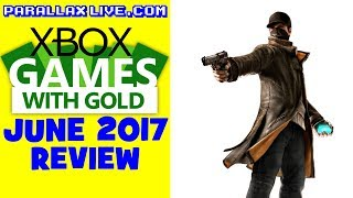 Xbox Games With Gold June 2017 Review & Gameplay