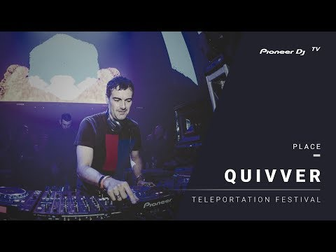 QUIVVER live @ МИКС afterparty | TELEPORTATION Festival Moscow @ Pioneer DJ TV