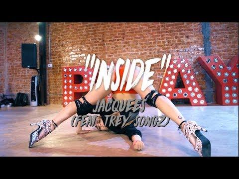 "Jacquees (Feat. Trey Songz) - ""Inside"" | Nicole Kirkland Choreography"