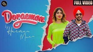Doraemon (Full Video) | Harman Mann | Nisha Bhatt | Dreamboy | Navv Maan | Romantic Song 2019 |