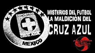 La maldición del Cruz Azul (Misterios del fútbol) - Proyecto Paranormal México